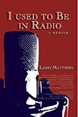 I Used to Be In Radio Paperback