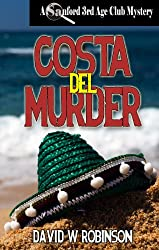 Costa del Murder (#9 - Sanford Third Age Club Mystery)