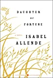 Daughter of Fortune, Isabel Allende, 0061565334
