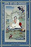 img - for Transforming Adversity into Joy and Courage: An Explanation of the Thirty-Seven Practices of Bodhisattvas book / textbook / text book