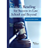 Critical Reading for Success in Law School and Beyond (Career Guides)