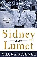 Sidney Lumet: A Life