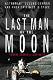 The Last Man on the Moon, Gene Cernan and Donald A. Davis, 0312199066