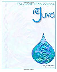 The Secret of Abundance: ReJuva