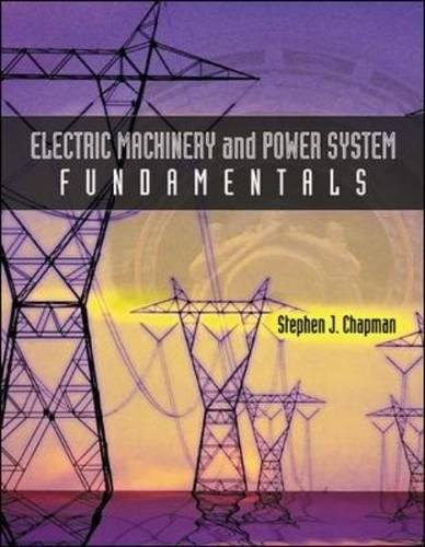 Electric Machinery and Power System Fundamentals by McGraw-Hill Education