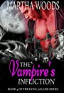 The Vampire's Infliction (Fatal Allure Book 4)