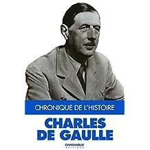 De Gaulle (Chronique de l'Histoire)