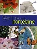 Peinture sur porcelaine d'hier à aujourd'hui : Techniques et applications