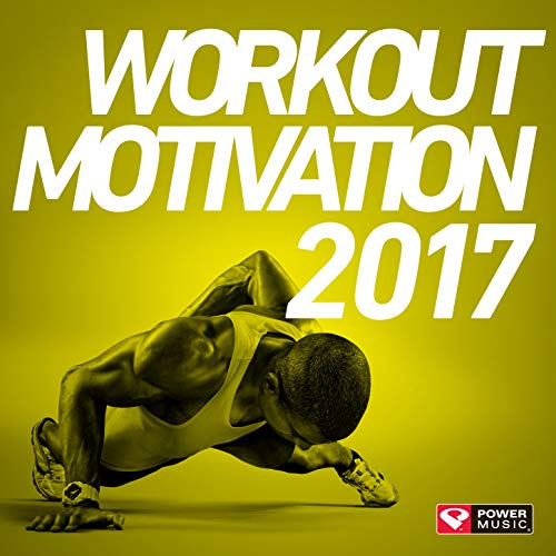 Workout Motivation 2017 (Unmixed Workout Music Ideal for Gym, Jogging, Running, Cycling, Cardio and Fitness) (Best Pump Up Rap)