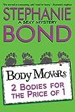 2 Bodies for the Price of 1, Stephanie Bond, 0989042987
