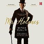 Mr Holmes | Mitch Cullin