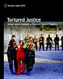 Tortured Justice, Human Rights First Staff, 0979997526