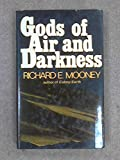 Gods of Air and Darkness, Richard E. Mooney, 0285621769