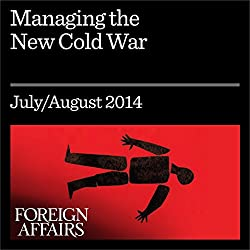 Managing the New Cold War