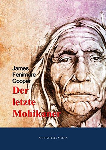 Der letzte Mohikaner (German Edition)