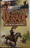 Front cover for the book The Lincoln Assignment (Canyon O'Grady) by Jon Sharpe
