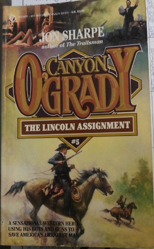 The Lincoln Assignment (Canyon O'Grady)