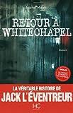 vignette de 'Retour à Whitechapel (Michel Moatti)'