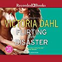 Flirting with Disaster/Fanning the Flames Audiobook by Victoria Dahl Narrated by Celeste Ciulla
