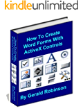 How To Create Word Forms With ActiveX Controls (How To Create Forms In Word & Excel 2010)
