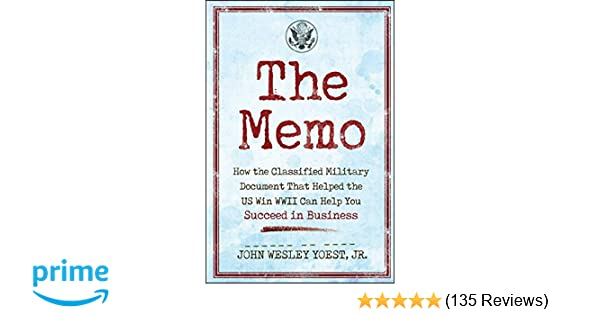 The Memo How The Classified Military Document That Helped