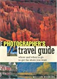 img - for The Photographer's Travel Guide by William Manning (2002-12-24) book / textbook / text book