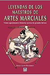 Leyendas de los Maestros de Artes Marciales (2004) Paperback