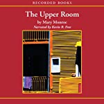 The Upper Room  | Mary Monroe