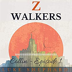 Z Walkers: Collin