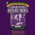 Murder in the Casbah and The Tankerville Club: The New Adventures of Sherlock Holmes, Episode #13 | Anthony Boucher,Denis Green