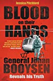 Blood on their Hands: General Johan Booysen Reveals His Truth