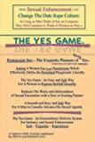 img - for The Yes Game: How Sexual Enhancement Can Change the Date Rape Culture book / textbook / text book