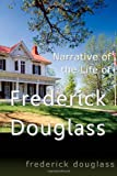 Narrative of the Life of Frederick Douglass, Frederick Douglass, 1453781382
