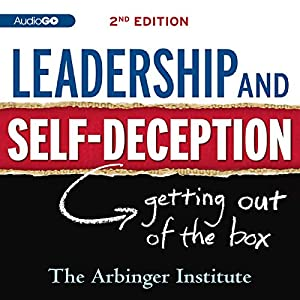 Leadership & Self-Deception  Audiobook