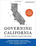 Governing California in the Twenty-First Century, Anagnoson, J. Theodore and Bonetto, Gerald, 0393919153