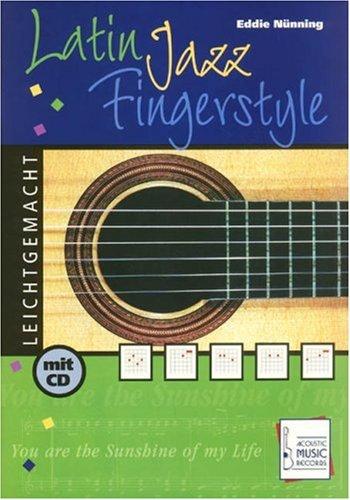 Latin Jazz Fingerstyle leichtgemacht, m. Audio-CD