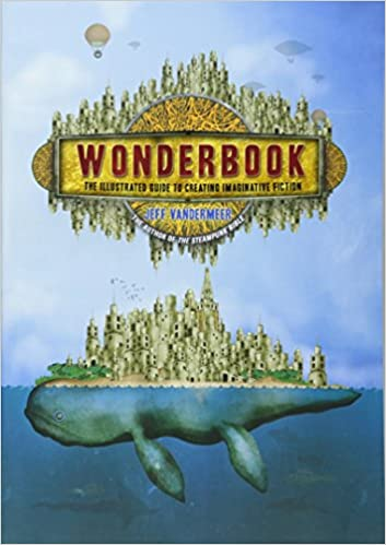 Image result for wonderbook jeff vandermeer