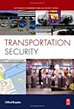 Transportation Security 1st Edition