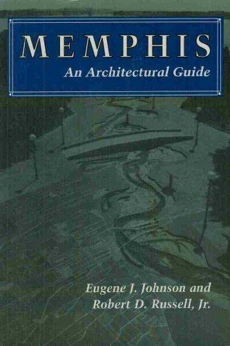 Memphis: An Architectural Guide
