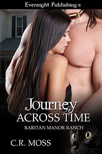 Journey Across Time (Raritan Manor Ranch Book 2)