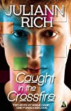img - for Caught in the Crossfire book / textbook / text book