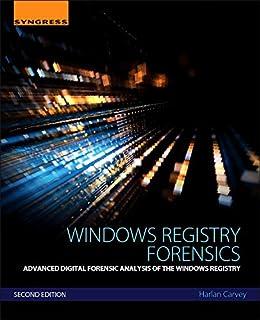 Windows Forensic Analysis Toolkit: Advanced Analysis