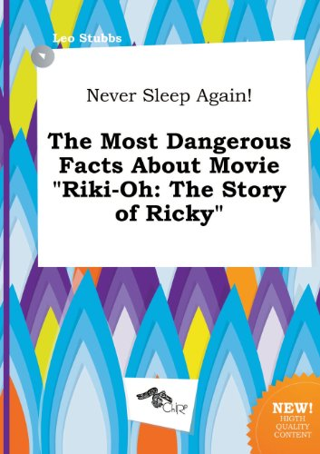 Never Sleep Again! the Most Dangerous Facts about Movie Riki-Oh: The Story of Ricky