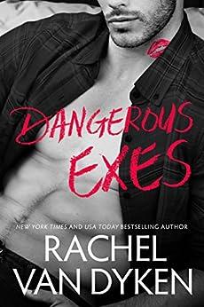 Dangerous Exes (Liars, Inc. Book 2) by [Van Dyken, Rachel]