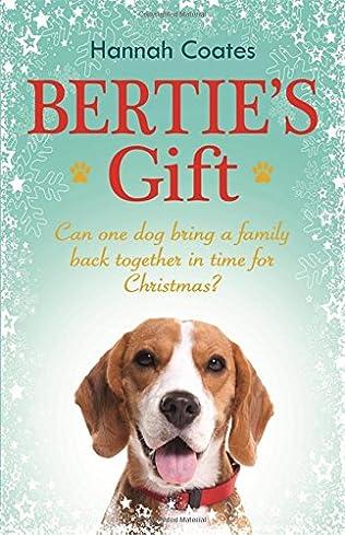 book cover of Bertie\'s Gift