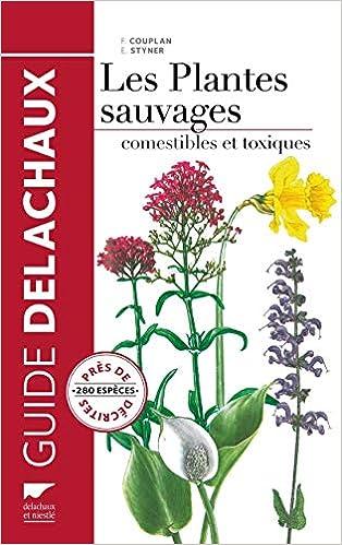 Amazon.fr , Les plantes sauvages comestibles et toxiques , Francois  Couplan, Eva Styner , Livres