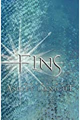 [Fins] [By: Knight, Ashley L.] [August, 2012] Paperback