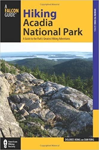 Hiking Acadia National Park A Guide To The Park/'s Greatest Hiking Adventures