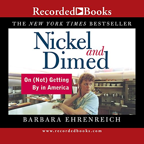 nickel and dimed review Kiplinger's anne smith reviews nickel and dimed by barbara ehrenreich.