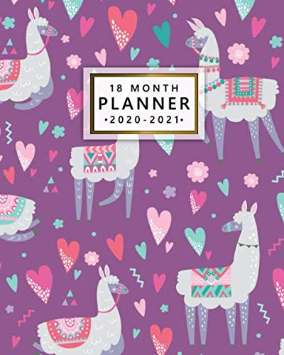 18 Month Planner 2020-2021: Nifty Love Llama Weekly Planner & Calendar with Monthly Spread Views – Organizer & Agenda…